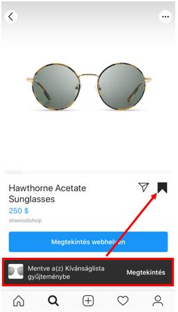 A vásárlók még menteni is tudják a terméket az Instagram Shopban