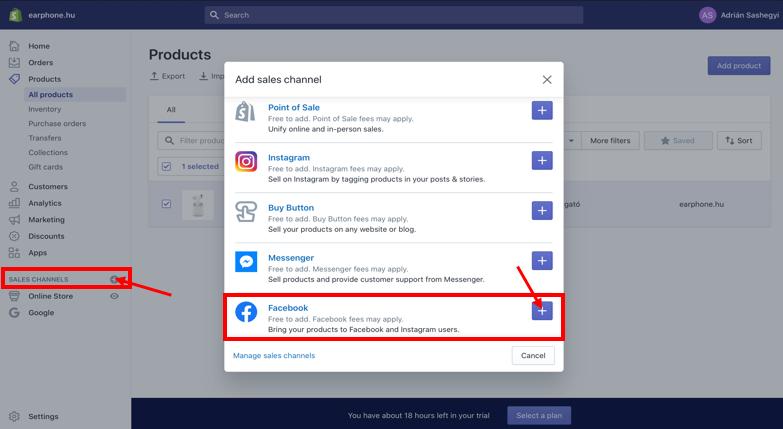 """Ezek után ahhoz, hogy összekapcsold a Shopify webshopodat a Facebook oldaladdal kattints a Plus ikonra a """"Sales Channel""""-re a baloldali sidebar-on a Shopify-ban."""